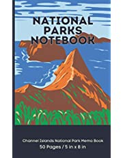 National Parks Notebook: Channel Islands National Park Memo Book 50 Pages | 5 in x 8 in