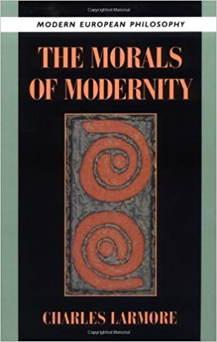 Book The Morals of Modernity (Modern European Philosophy) 1st edition by Larmore, Charles (1996)