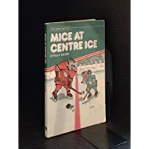 Mice at Centre Ice