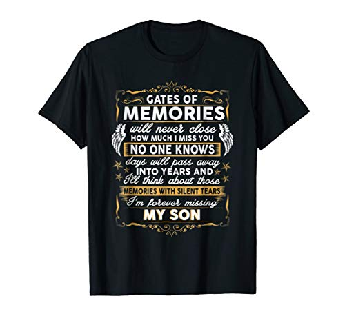 I love and miss my son t-shirt