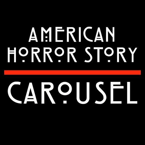 Carousel (American Horror Story Freak Show - Ahs Show