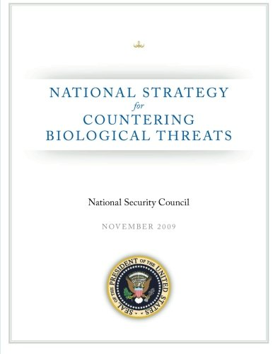 National Strategy for Countering Biological Threats