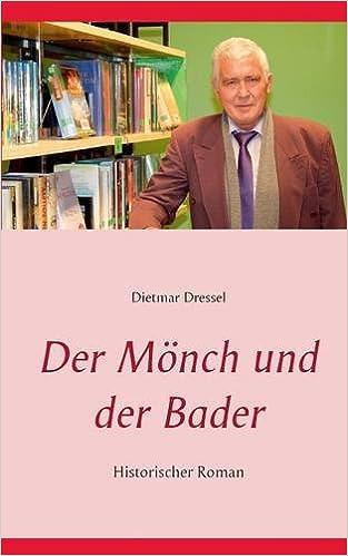 Book Der Mönch und der Bader