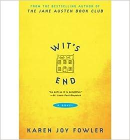 Book [ [ [ Wit's End [ WIT'S END ] By Fowler, Karen Joy ( Author )Apr-01-2009