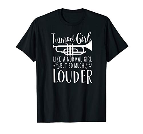 Trumpet Like a Normal Girl But So Louder Marching Band Shirt from Hadley Designs