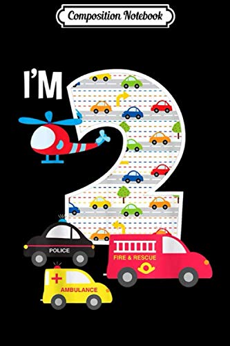 Composition Notebook: 2nd Birthday Fire Truck Police Car 2 Year Old Toddler  Journal/Notebook Blank Lined Ruled 6x9 100 Pages