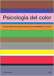 Psicología del color: Cómo actúan los colores sobre los