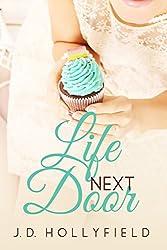 Life Next Door (Love Not Included series Book 2)