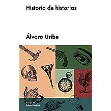 Historia de historias (Narrativa en lengua española)