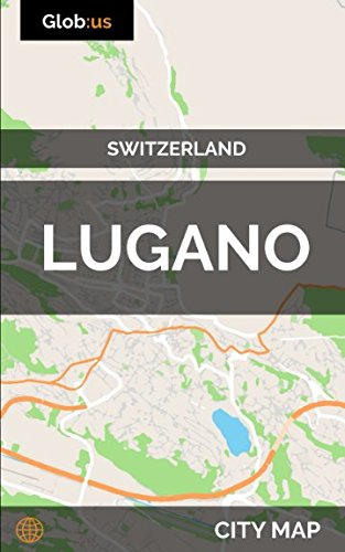 Lugano, Switzerland - City Map