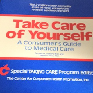 take-care-of-yourself-a-consumers-guide-to-medical-care