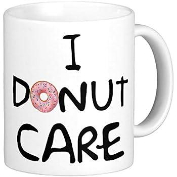 I Donut Care Mug (11 oz)