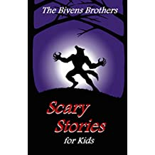 The Bivens Brothers Scary Stories For Kids