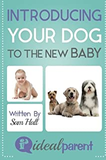 """Welcome to the Ideal Parent Book Series! Bestselling parenting authorSam Hall isproudtopresent """"Introducing Your Dog To The New Baby"""". Written by a proud parent FOR proud Ideal Parents. Thisbookusescaptivatingimagesandexpertlywritten words..."""