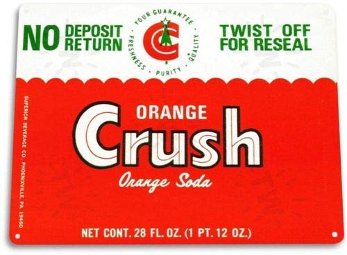 Orange Soda Label - Metal tin Sign 8x12 inches TIN Sign Orange Crush Label Soda Cola Kitchen Cottage Retro Metal Label