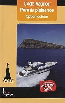 Code Vagnon : Permis plaisance, option côtière par Néméta