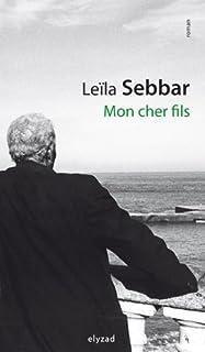 Mon cher fils : roman, Sebbar, Leïla