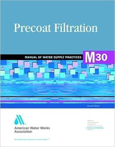 Book Precoat Filtration (M30): AWWA Manual of Practice (AWWA Manuals)