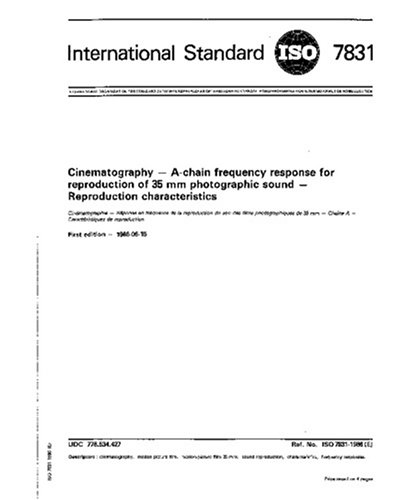 ISO 7831:1986, Cinematography -- A-chain frequency response for reproduction of 35 mm photographic sound -- Reproduction characteristics