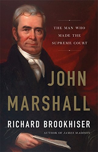 Books : John Marshall: The Man Who Made the Supreme Court