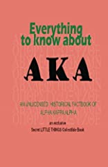 **There is a new UPDATED version of this book sold at SECRETLITTLETHINGS.COM**. NOTE: This book is priced higher as a COLLECTIBLE. It is an Alpha Kappa Alpha book collectible with timeless information that you will want to keep forever! A com...