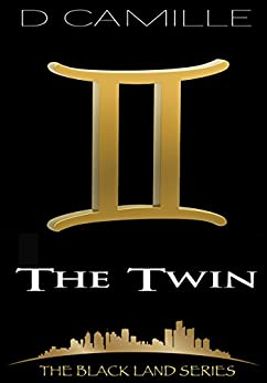 The Twin (The Black Land Series Book 4) by [Camille, D.]