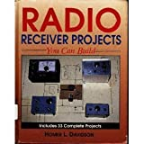 Radio Receiver Projects You Can Build, Homer L. Davidson, 0830641890