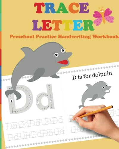 - Trace Letters: Preschool Practice Handwriting Workbook: tracing letter books for toddlers for Kids Ages 3-5 Reading And Writing (Wipe Clean) (Volume 3)