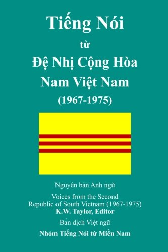 Voices from the Second Republic of South Vietnam (1967-1975): Vietnamese Translation (Vietnamese Edition)