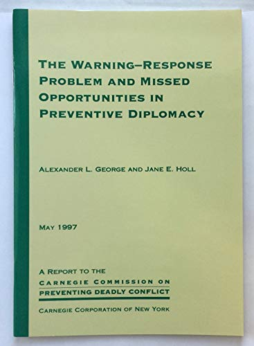 The warning-response problem and missed opportunities in preventive diplomacy
