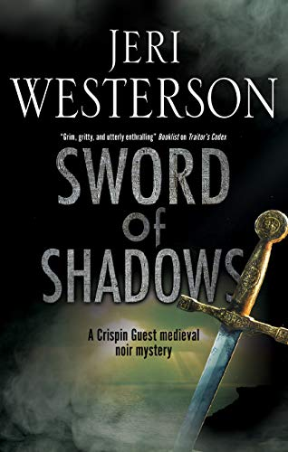 Sword of Shadows (A Crispin Guest Mystery Book 13) by [Westerson, Jeri]