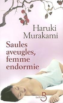 Saules aveugles, femme endormie par Murakami