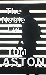 The Noble Lie (An Ethan Stone Thriller)