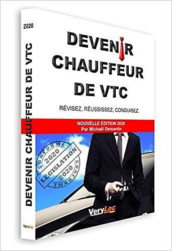 Book's Cover of DEVENIR CHAUFFEUR DE VTC, révisez, réussissez, conduisez. NOUVELLE ÉDITION 2020 (Français) Relié – 30 décembre 2019