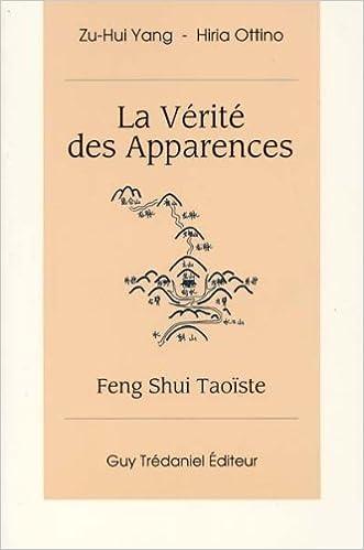 Livres La Vérité des apparences : Feng-shui taoïste pdf epub