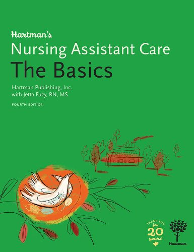 Hartman's Nursing Assistant Care: The Basics, 4e