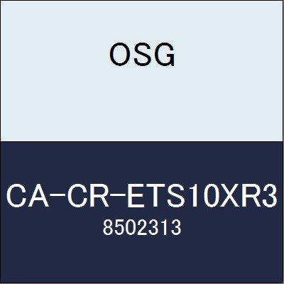 OSG エンドミル CA-CR-ETS10XR3 商品番号 8502313