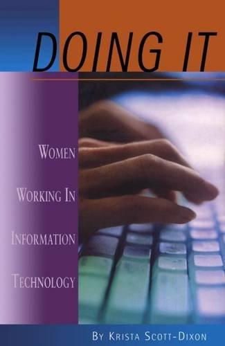 Doing IT: Women Working In Information Technology (Women's Issues Publishing Program)