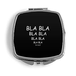 Bla Bla Bla Negro metal Espejo de bolso cosmético Beauty–Espejo plegable estampado FUN Funny divertido Mensaje