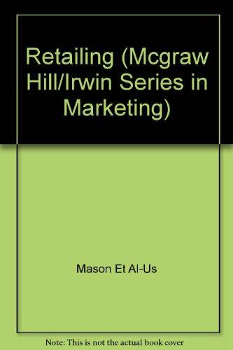 Retailing (MCGRAW HILL/IRWIN SERIES IN MARKETING)