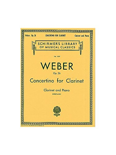 Carl Maria Von Weber: Clarinet Concertino In E Flat Op.26 (Clarinet/Piano). Partitions pour Clarinette, Accompagnement Piano