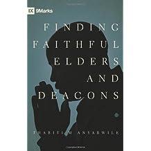 Finding Faithful Elders and Deacons (9Marks)