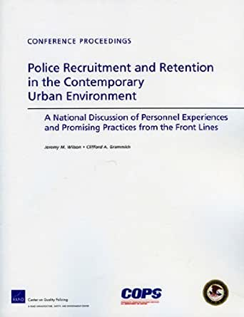 personnel recruitment and retention Grounded theory: its use in recruitment and retention jamye e long  by using grounded theory, personnel of rural healthcare organizations tasked with.