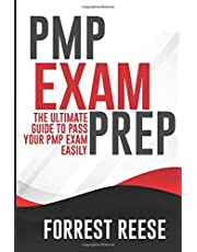 PMP EXAM PREP: The Ultimate Guide To Pass your PMP Exam Easily