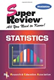 Statistics Super Review, The Staff of Research & Education Association, 0878911979