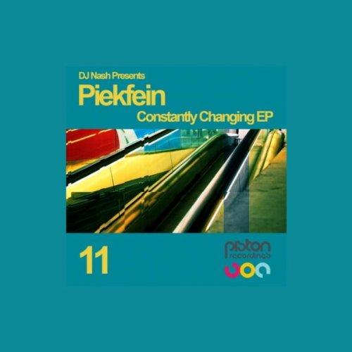 DJ Nash Presents Piekfein - Constantly Changing EP