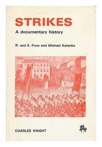 Strikes: A Documentary History