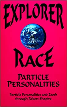Explorer Race Book 5 : Particle Personalities (Explorer Race Series)