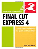Final Cut Express 4, Lisa Brenneis, 0321544323