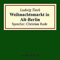 Weihnachtsmarkt in Alt-Berlin